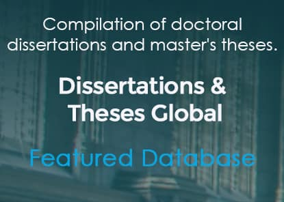 Featured Database: Dissertations & Theses Global