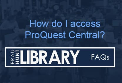 How do I access ProQuest Central?