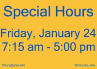 Special Hours January 24 7:15 am to 5:00 pm